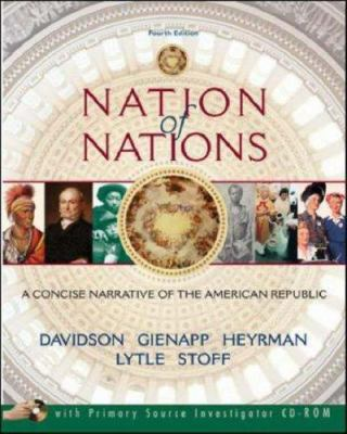 Nation of Nations: A Concise Narrative of the American Republic [With CDROM] 9780073201924