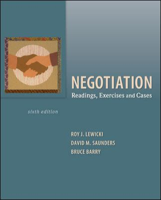 Negotiation: Readings, Exercises, and Cases 9780073530314