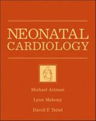 Neonatal Cardiology 9780070070981