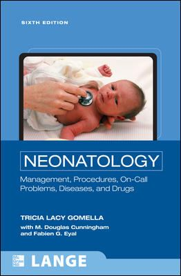 Neonatology: Management, Procedures, On-Call Problems, Diseases, and Drugs 9780071544313