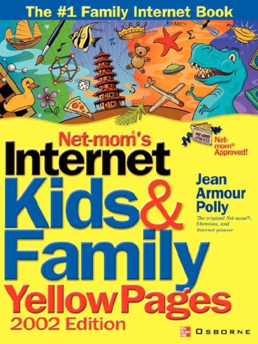 Net-Mom(r)'s Internet Kids & Family Yellow Pages (2002) 9780072192476