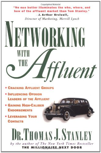 Networking with Affluent the Affluent 9780070610484