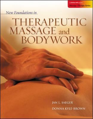 New Foundations in Therapeutic Massage and Bodywork 9780073025827
