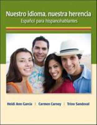 Nuestro Idioma, Nuestra Herencia: Espanol Para Hispanohablantes 9780073385266