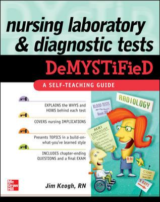Nursing Laboratory and Diagnostic Tests Demystified 9780071623803