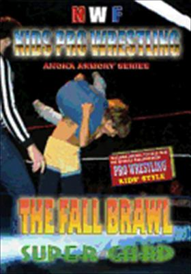 Nwf Kids Pro Wrestling: The Fall Brawl Super Card