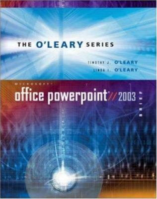 O'Leary Series: Microsoft PowerPoint Brief 2003 with Student Data File CD 9780072939217