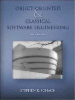 Object-Oriented and Classical Software Engineering 9780072865516