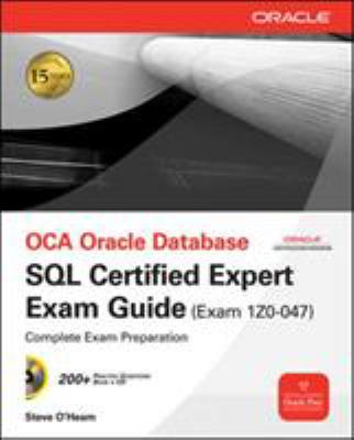 OCA Oracle Database SQL Certified Expert Exam Guide: Exam 1Z0-047 [With CDROM] 9780071614214