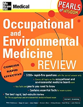 Occupational and Environmental Medicine Review: Pearls of Wisdom: Pearls of Wisdom 9780071464383
