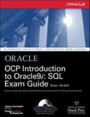Ocp Introduction to Oracle9i: SQL Exam Guide [With CD-ROM] 9780072195378