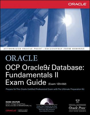 Ocp Oracle9i Database: Fundamentals II Exam Guide [With CD-ROM] 9780072195439