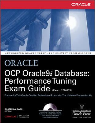 Ocp Oracle9i Database: Performance Tuning Exam Guide [With CD-ROM] 9780072195279