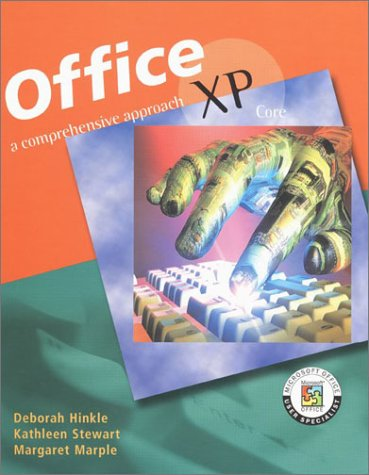 Office XP: A Comprehensive Approach, Core 9780078252990