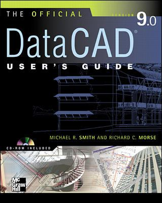 Official Datacad User's Guide (Starburst 9.0) [With CDROM] 9780071363563