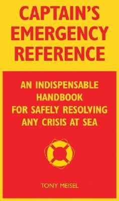 On-Board Emergency Handbook: Your Indispensable Guide for Handling Any Challenge at Sea 9780071474672