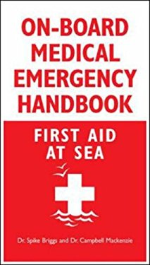 On-Board Medical Emergency Handbook: First Aid at Sea 9780071548571