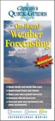 On-Board Weather Forecasting: A Captain's Quick Guuide 9780071445474