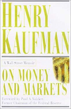 On Money and Markets: A Wall Street Memoir 9780071380508