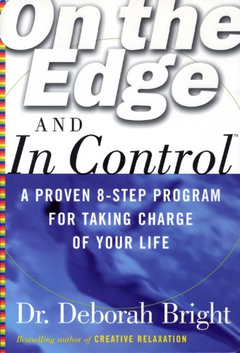 On the Edge and in Control: A Proven 8-Step Program for Taking Charge of Your Life 9780070079168