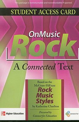 OnMusic Rock Student Access Card: A Connected Text 9780073526614