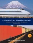 Operations Management: Integrating Manufacturing and Services
