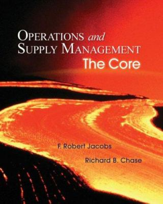 Operations and Supply Management: The Core with Student DVD-ROM:: The Core 9780073294735