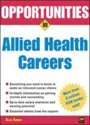 Opportunities in Allied Health Careers, Revised Edition 9780071438476
