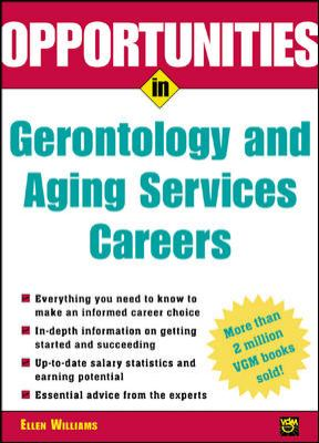 Opportunities in Gerontology and Aging Services Careers 9780071390453