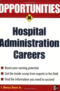 Opportunities in Hospital Administration Careers 9780071467681