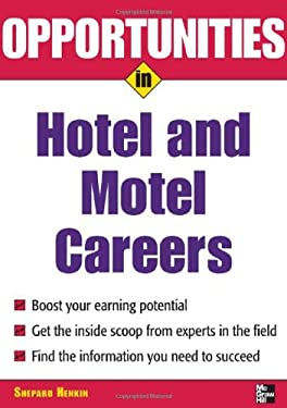 Opportunities in Hotel and Motel Careers 9780071458702