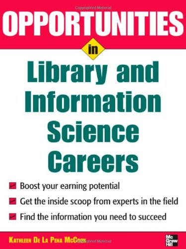 Opportunities in Library and Information Science 9780071545310