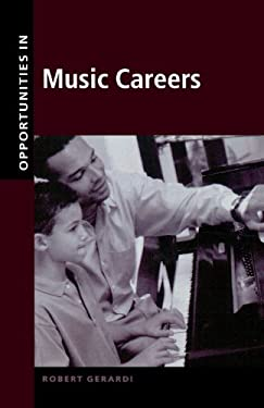 Opportunities in Music Careers, Revised Edition 9780071387170