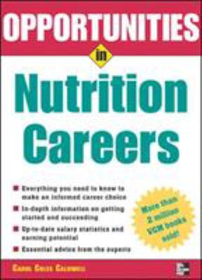 Opportunities in Nutrition Careers 9780071438469