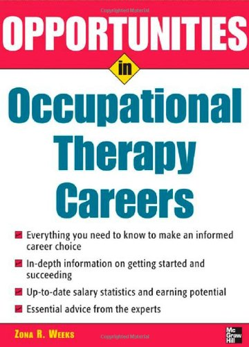 Opportunities in Occupational Therapy Careers Opportunities in Occupational Therapy Careers 9780071467704