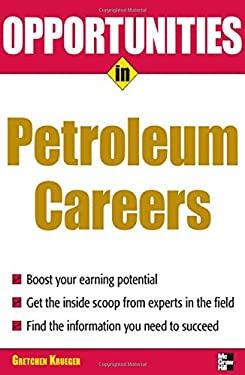 Opportunities in Petroleum Careers 9780071493079