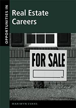 Opportunities in Real Estate Careers, Revised Edition 9780071387149