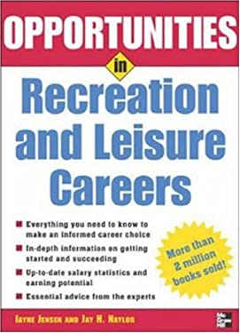 Opportunities in Recreation and Leisure Careers 9780071448543