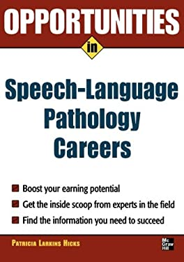 Opportunities in Speech Language Pathology 9780071467711