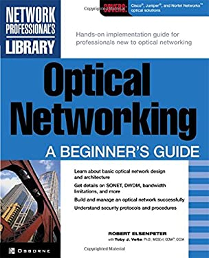 Optical Networking: A Beginner's Guide 9780072193985