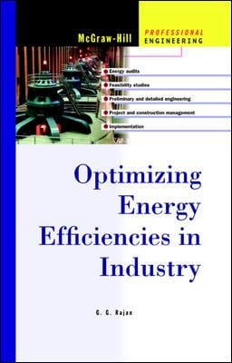 Optimizing Energy Efficiencies in Industry 9780071396929