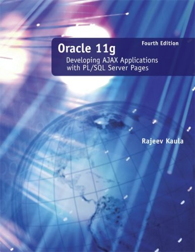 Oracle 11g: Developing Ajax Applications with PL/SQL Server Pages 9780073408774
