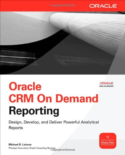 Oracle CRM on Demand Reporting 9780071593045