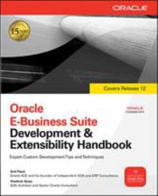 Oracle E-Business Suite Development and Extensibility Handbook 9780071629423