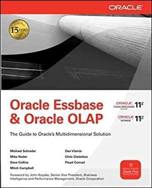 Oracle Essbase & Oracle OLAP: The Guide to Oracle's Multidimensional Solution 9780071621823