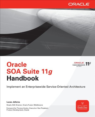 Oracle SOA Suite 11g Handbook 9780071608978