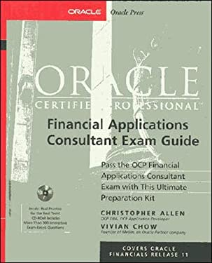 Oracle8i Certified Professional Financial Applications Consultant Exam Guide [With CDROM] 9780072123586