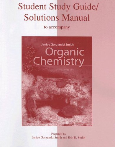 Organic Chemistry Student Study Guide/Solutions Manual 9780073049878