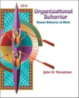 Organizational Behavior: Human Behavior at Work 9780073381497