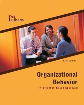 Organizational Behavior: An Evidence-Based Approach 9780073530352